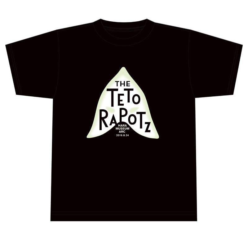 THE TETORAPOTZ: Limited T-shirt: Special Live Performance at Hara Museum ARC on August 24,2019