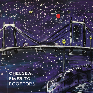 Chelsea: River to Rooftops - Catalogue