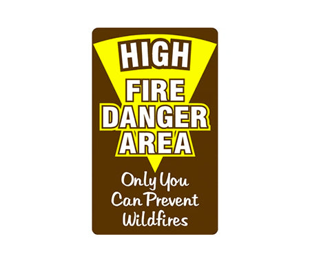 High Fire Danger Area Two Sided Sign