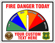 One Sided White Fire Danger Sign with Custom Lower Text and Logos