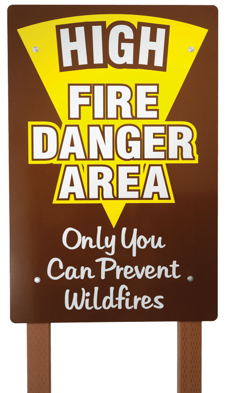 High Fire Danger Area Fire Prevention Sign with Posts