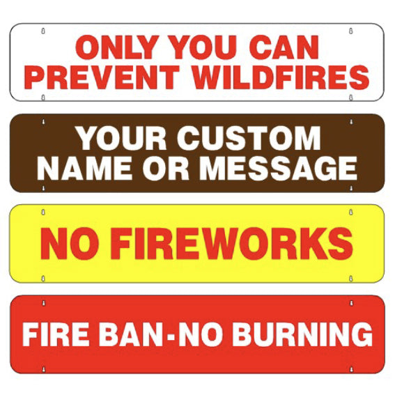Two Sided Rider Sign with Fire Prevention Message
