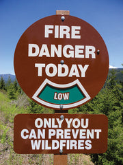 Round Fire Danger Sign with Only You Can Prevent Wildfires