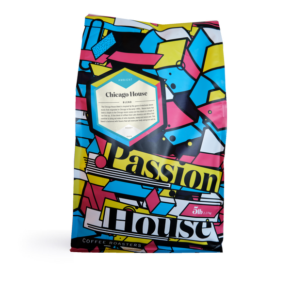 Passion House - Chicago House Blend (5lbs)