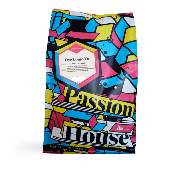 Passion House - Oye Como Va (5lbs)