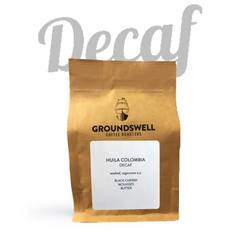 Groundswell Coffee - Huila Colombia Decaf