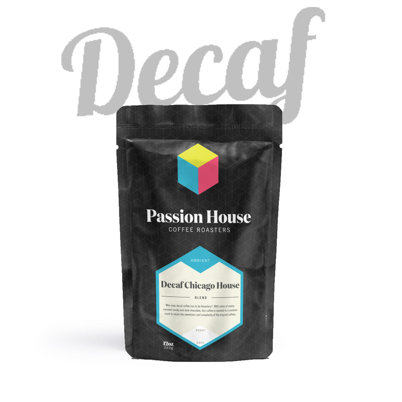 Passion House - Decaf Chicago House Blend (5lbs)