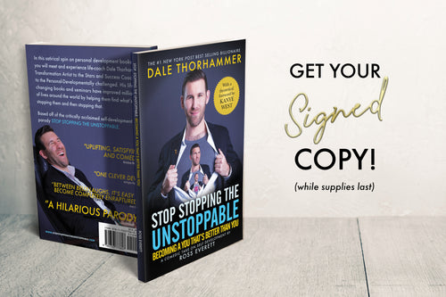 SIGNED COPY - Stop Stopping The Unstoppable: Becoming A You That's Better Than You