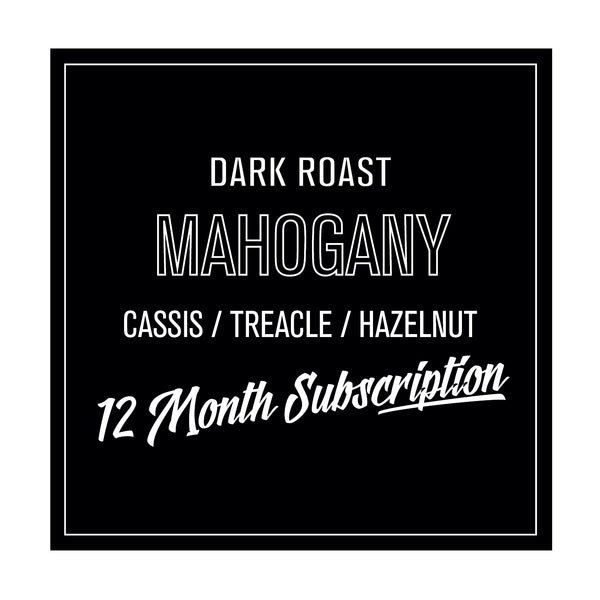Mahogany Roast Subscription