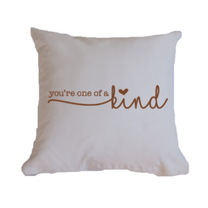 You're one of a kind soft cotton blend throw pillow cover.