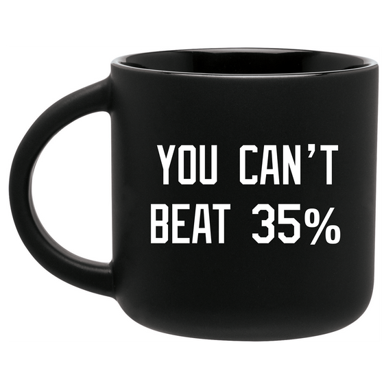 You Can't Beat 35% Mug - PRE-ORDER