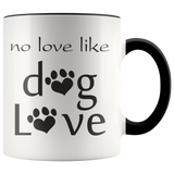 No love like Dog love - Coffee Mug