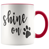Shine on with paw - Coffee Mug