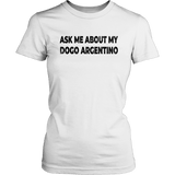 Ask me about my Dogo Argentino Women Tshirt - T-shirt - office-posters-and-frames