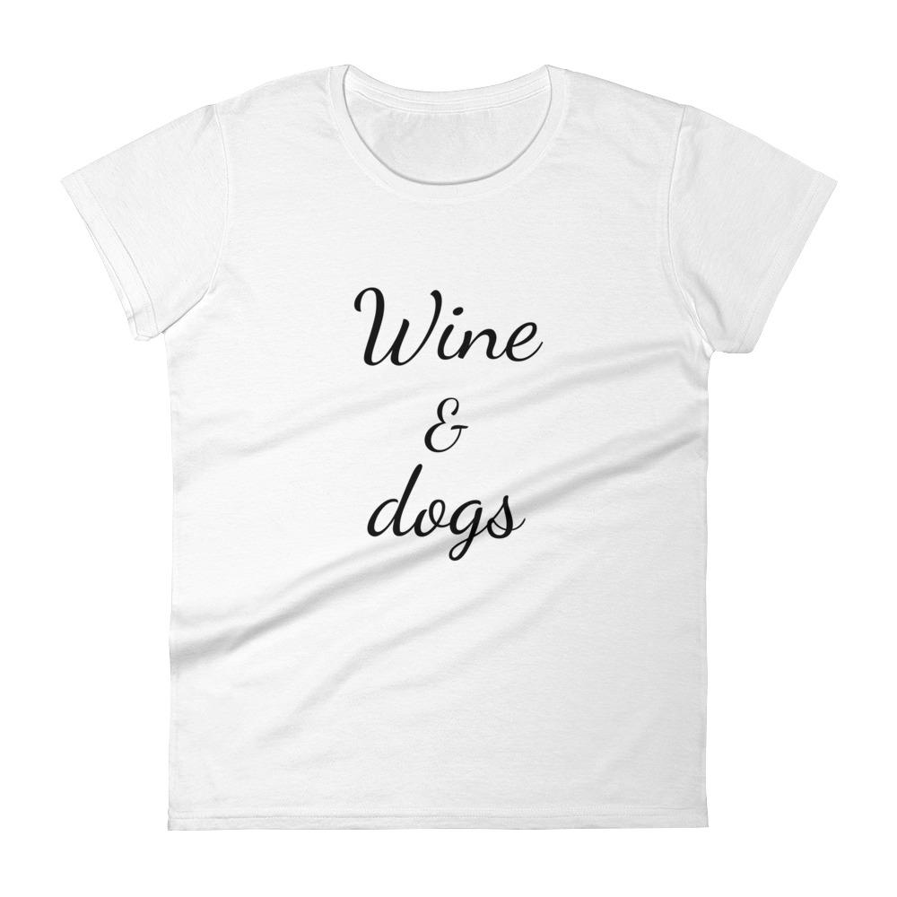 Wine & dogs t-shirt for women