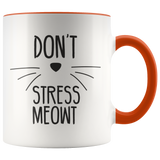 Don't stress meowt - Coffee Mug - Drinkware - office-posters-and-frames