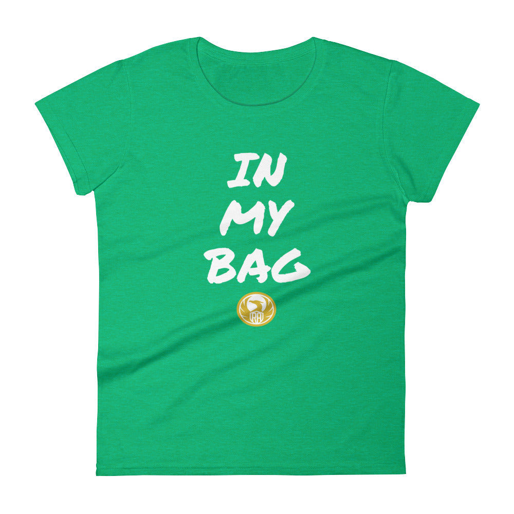 "WOMENS ""IN MY BAG"" T"