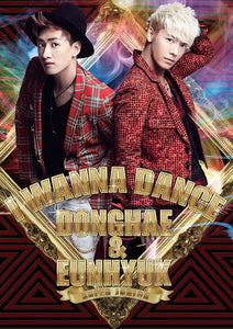 Super Junior Donghae & Eunhyuk - I Wanna Dance (CD+DVD First Press Limited Ed.) [Korea Ver]