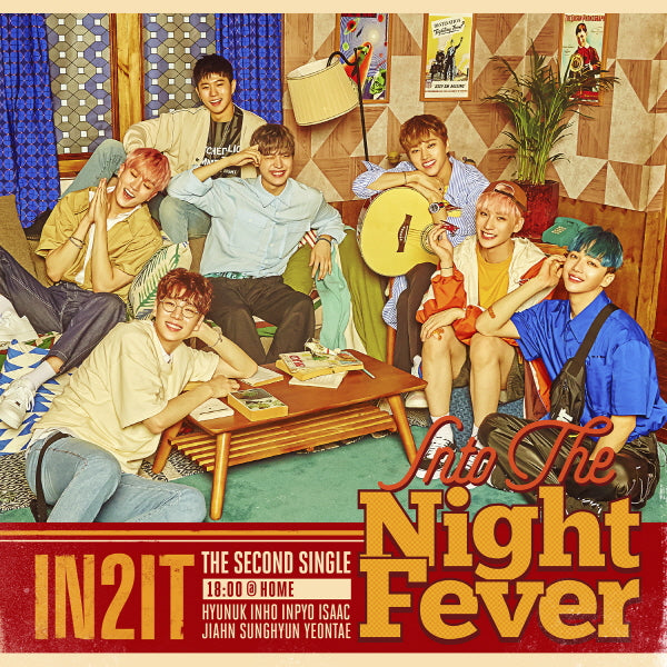 IN2IT - In To The Night Fever (18:00 @ Home Ver.) + Poster