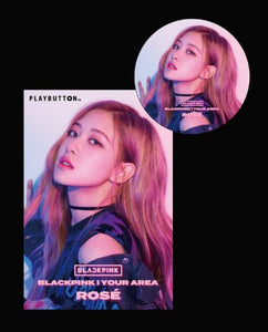 BLACKPINK - BLACKPINK IN YOUR AREA (PLAYBUTTON)[ROSE]