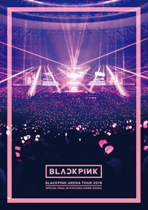 BLACKPINK - Blackpink Arena Tour 2018 `Special Final In Kyocera Dome Osaka` (BLURAY)[REG]