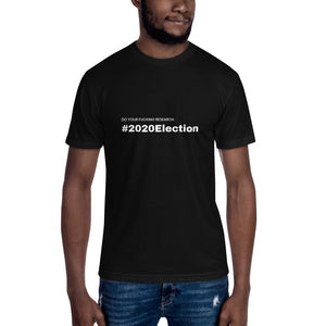 """Do your f*cking research #2020Election"" Unisex T-shirt"