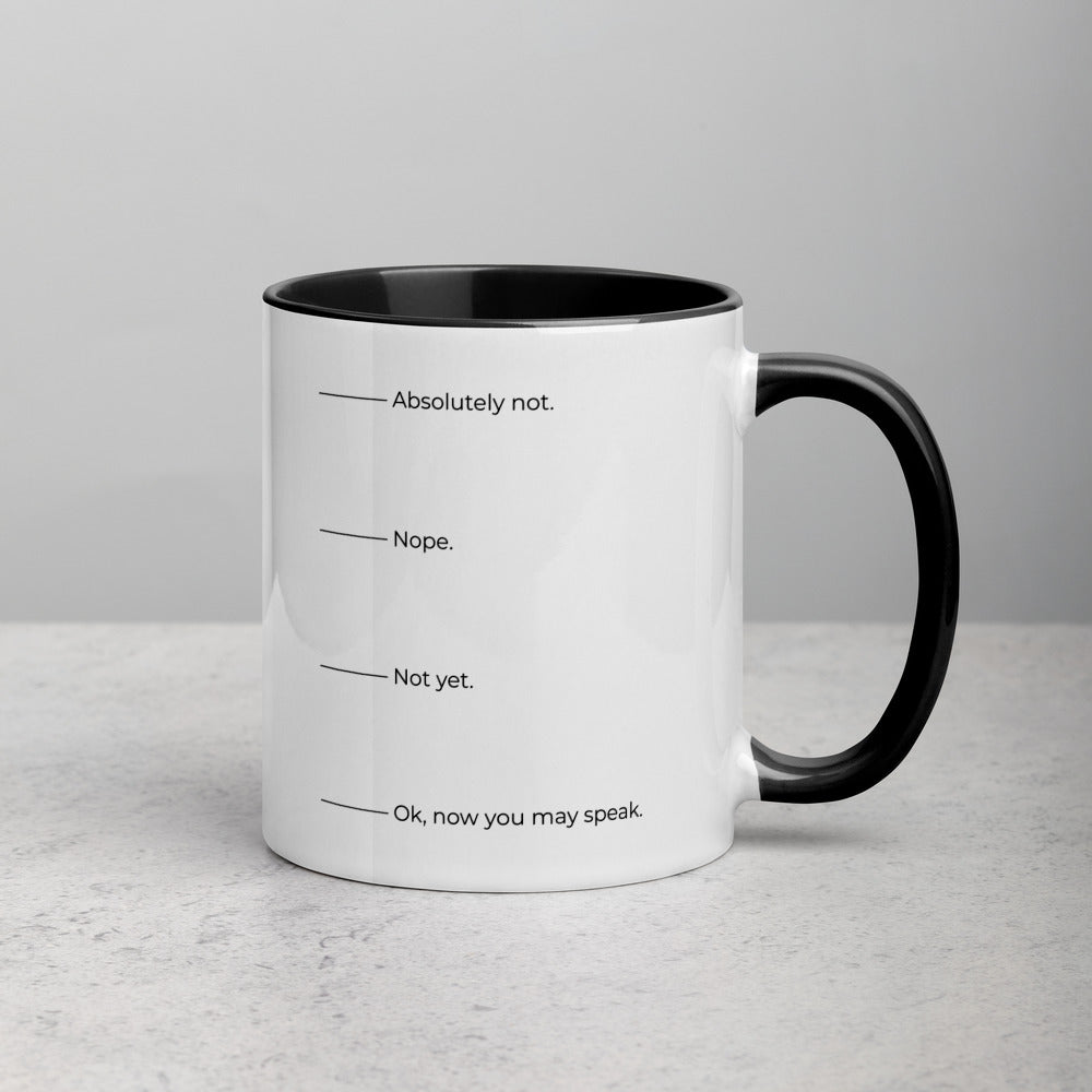 Absolutely not. Nope. Not yet. Ok, now you can speak. Mug with Color Inside