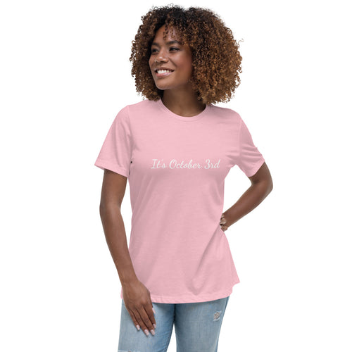 "Pink ""It's October 3rd"" Women's T-shirt with white writing"