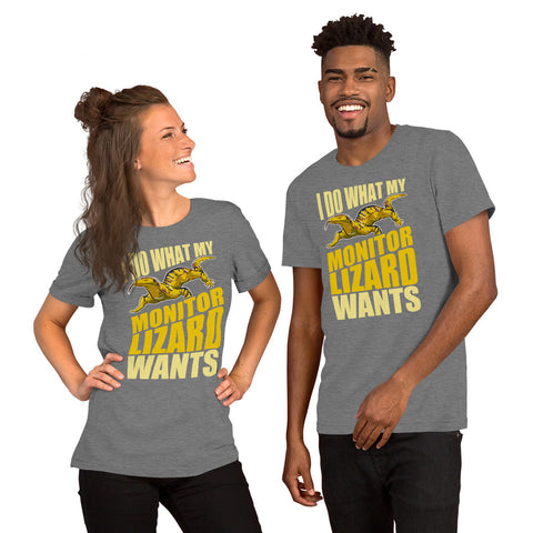 """I Want What My Lizard Wants"" Short-Sleeve Unisex T-Shirt"