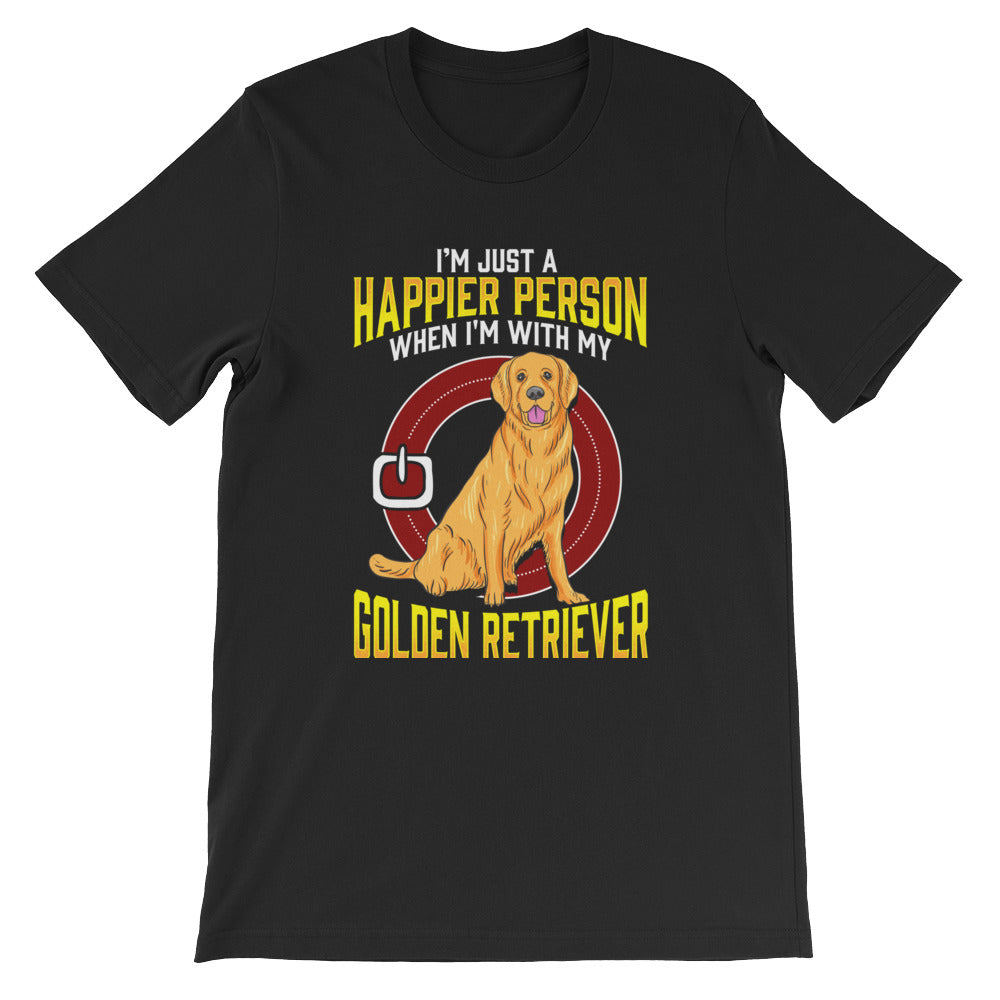 """I'm just a happier person when I'm with my Golden Retriever"" Short-Sleeve Unisex T-Shirt - see more colors and sizes"