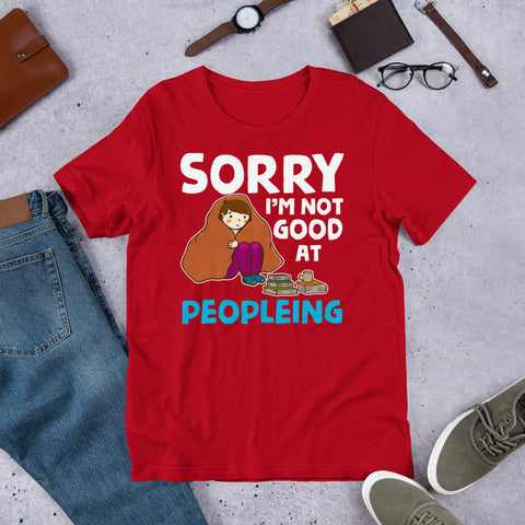 "Image of ""I'm Not Good At Peopleing"" Short-Sleeve Unisex T-Shirt"