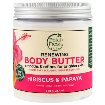 Petal Fresh, Pure, Body Butter, Renewing, Hibiscus & Papaya, 8 oz (237 ml)