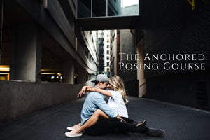 Anchored Engagement Session Posing Course