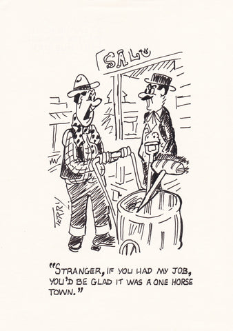 Someone Has To Do The Job. Original Hand Drawn Cartoon Drawing