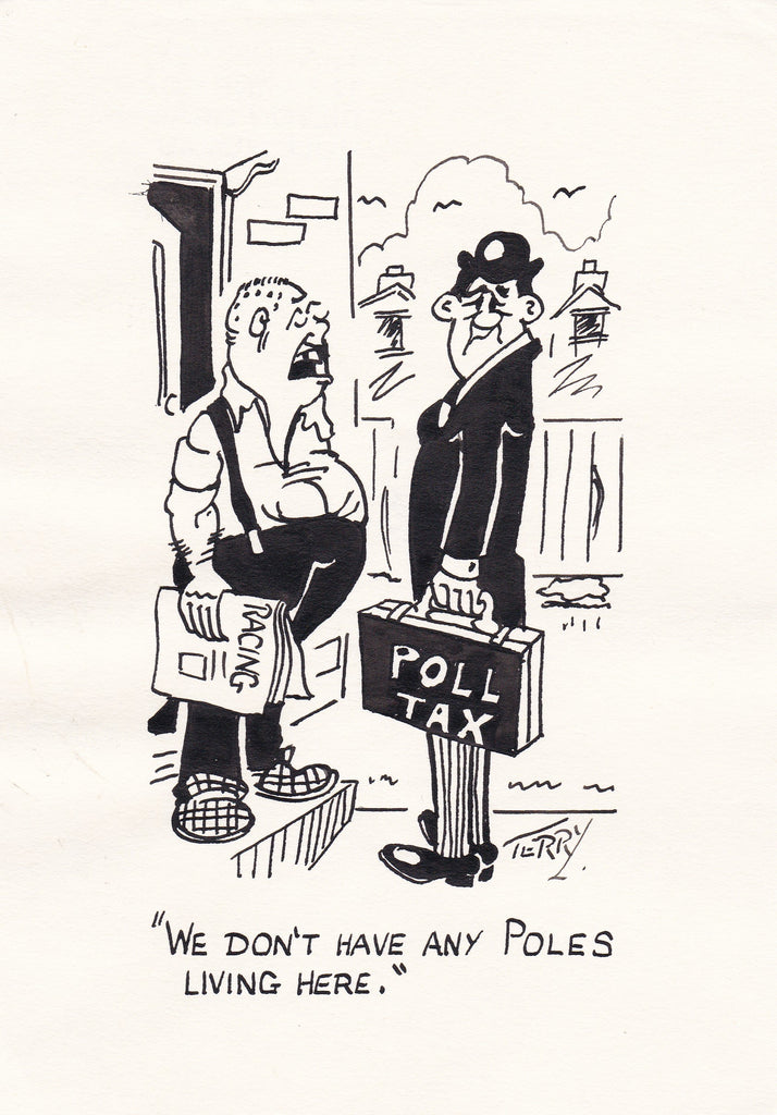 Poll Tax. Original Hand Drawn Cartoon Drawing