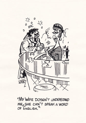 My Wife Doesn't Understand Me. Original Hand Drawn Cartoon Drawing