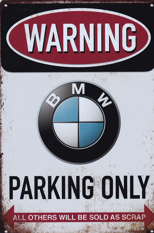 BMW Parking Sign - vintage metal sign