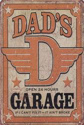 Dads Garage Open 24 Hours Vintage Metal Sign