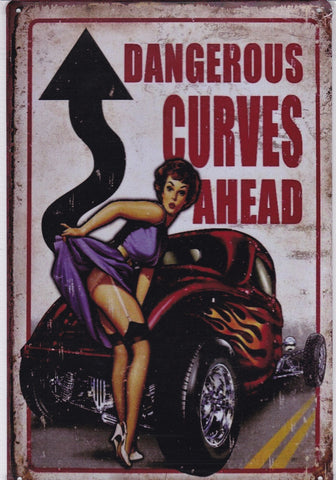 Dangerous Curves Ahead Vintage Metal Sign