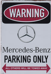 Mercedes Parking Only Vintage Metal Sign