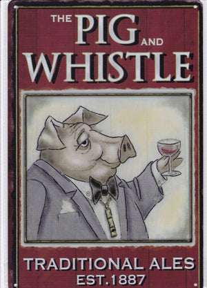 The Pig and Whistle Vintage Metal Sign