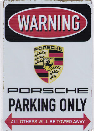 Porsche Parking Only Vintage Metal Sign