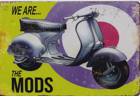 We are the Mods Vintage Metal Sign