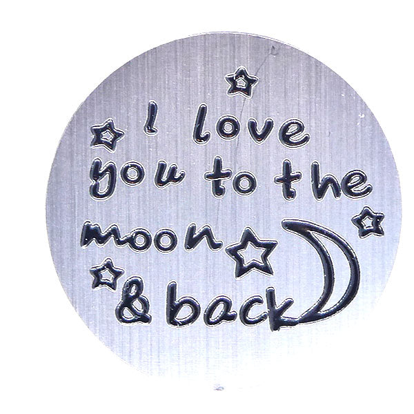 I love you to the moon and back (30mm)