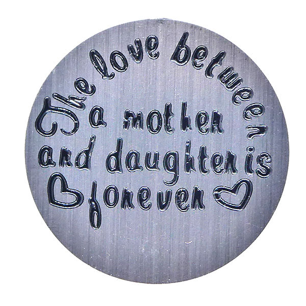 The love between a mother and a daughter is forever (30mm)