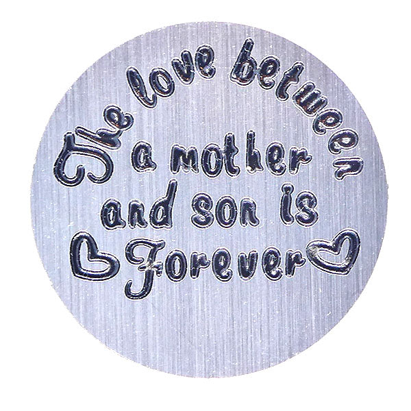 The love between a mother and a son is forever (30mm)