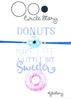 Donuts make life a little bit sweeter (donuts bleu)