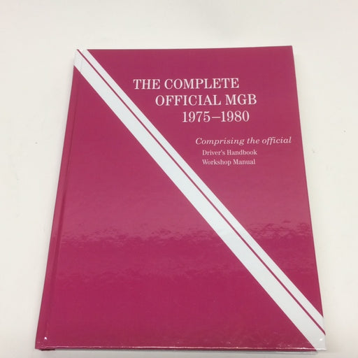 Complete Official MGB 1975-1980 Manual