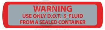 DOT 5 Brake Fluid Warning