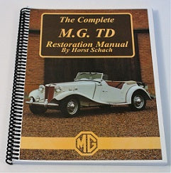 Complete MG TD Restoration Manual, by Horst Schach